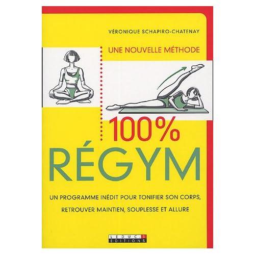 100 % Regym : Un programme inédit pour tonifier son corps, retrouver maintien, souplesse et allure.
