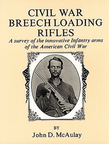 ding Rifles: A Survey of the Innauature Infantry Arms of the American Civil War ()