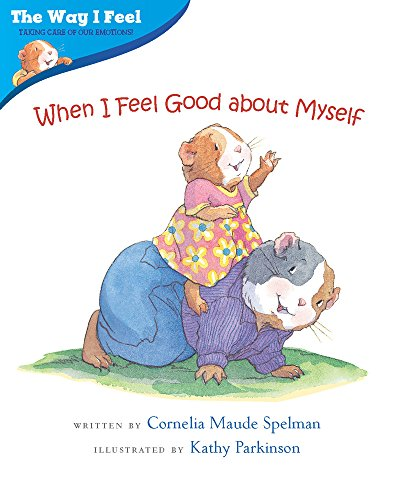 When I Feel Good about Myself (Way I Feel Books)