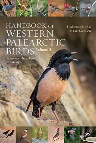 Handbook of Western Palearctic Birds, Volume 2: Passerines: Flycatchers to Buntings (English Edition)
