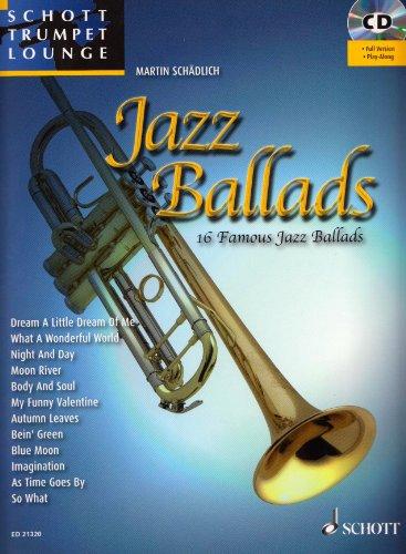 Schott Trompeten Lounge: Jazz Ballads, 16 beliebte Jazz Balladen für Trompete und Klavier inkl. CD [Musiknoten] Martin Schädlich Ed.
