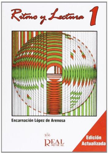 Ritmo y Lectura, 1 (RM Lenguaje musical) por Encarnación Arenosa (López de)