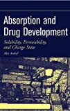 Absorption and Drug Development: Solubility, Permeability, and Charge State