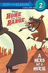 Disney's Home on the Range: A Hero of a Horse