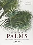 C. F. P. von Martius. The book of palms. Ediz. italiana, spagnola e portoghese