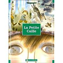 La Petite Caille