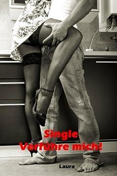 Single: Verführe mich! von [F., Laura]