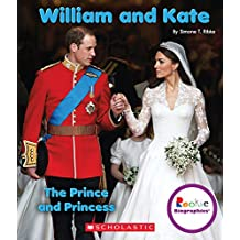 William and Kate: The Prince and Princess (Rookie Biographies (Paperback))