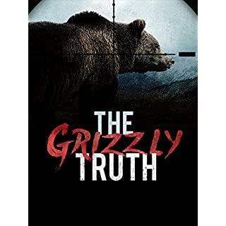 The Grizzly Truth