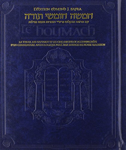 The Edmond J. Safra Edition of the Chumash in French: The Torah, Haftarot, and Five Megillot With a Commentary from Rabbinic Writings par Nosson Scherman