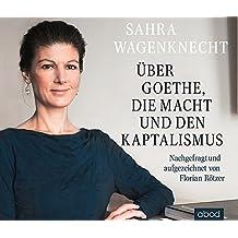 Über Goethe, die Macht und den Kapitalismus: Nachgefragt und aufgezeichnet von Florian Rötzer