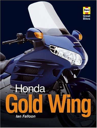 Honda Gold Wing (Haynes Great Bikes) por Ian Falloon