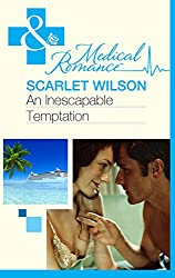 An Inescapable Temptation (Mills & Boon Medical)
