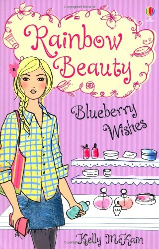 Blueberry Wishes (Rainbow Beauty) by Kelly McKain (1-Oct-2013) Paperback