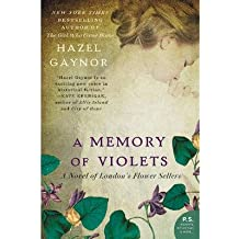 [ A MEMORY OF VIOLETS ] by Gaynor, Hazel ( Author ) Jan-2015 Paperback