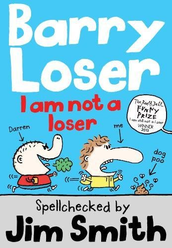 Barry Loser: I am Not a Loser: Tom Fletcher Book Club 2017 title (The Barry Loser Series)