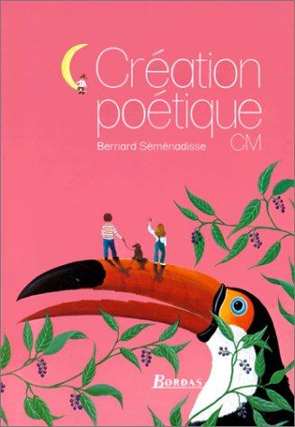 Création poétique : C.M. par Bernard Séménadisse