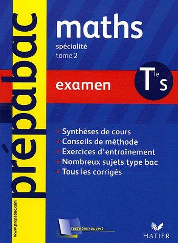 Mathématiques Tle S spécialité : Examen