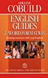 Cover of: Word Formation (Collins Cobuild English Guides, Book 2): Word Formation Bk. 2 | M Harner