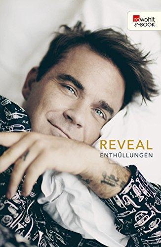 Reveal: Robbie Williams: Enthüllungen