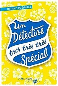 Un détective très très très spécial par Puértolas