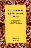 Telecharger Livres Le vin le vent la vie Choix de poemes (PDF,EPUB,MOBI) gratuits en Francaise