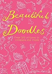 [( Beautiful Doodles: Over 100 Pictures to Complete and Create By Ryan, Nellie ( Author ) Paperback Jun - 2008)] Paperback