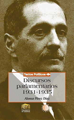 Discursos parlamentarios (1931-1935) (Biblioteca de textos políticos)