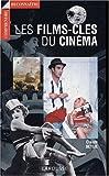 Les Films clés du Cinéma