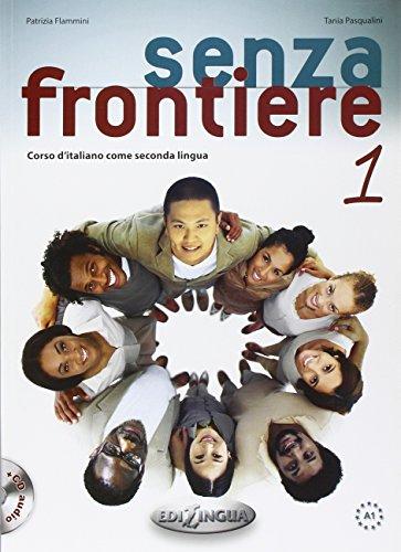 Senza frontiere. Corso d'italiano come seconda lingua. Con CD Audio: 1