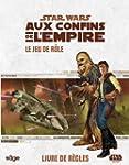 Star Wars : Aux Confins de l'Empire....