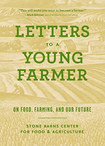 letters-to-a-young-farmer-on-food-farming-and-our-future