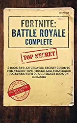 Fortnite - Battle Royale Complete: 2 Book Set - a Secret Guide to the Newest Tips, Tricks and Strategies Together With Our Ultimate Book on Building
