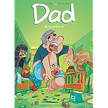 Dad - Tome 3 - Les nerfs à vif de Nob