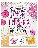 Brushlettering & WaterColor Schön schreiben mit Pinselstiften