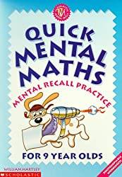 Quick Mental Maths for 9 Year-olds