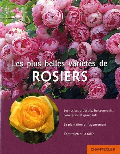 Les plus belles variétés de rosiers par THOMAS HAGEN