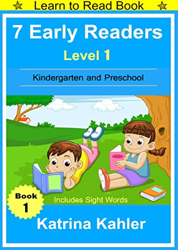 Readers Level Early 1 (Early Readers: Level 1 Sight Words Book - 7 Easy to Read Stories with Sight Words: Learn to Read Book for Beginner Readers (English Edition))