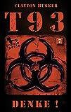 T93, Band 7: Denke!