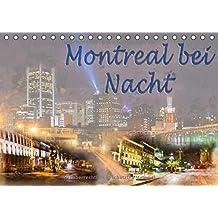 Montreal bei Nacht (Tischkalender 2018 DIN A5 quer): Eigene Fotoaufnahmen wurden mit Lightroom, Photoshop, Topaz Labs in einen malerischen Look versetzt. (Monatskalender, 14 Seiten ) (CALVENDO Orte)