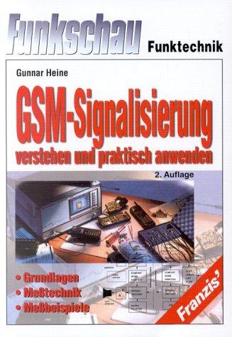 GSM-Signalisierung verstehen und praktisch anwenden