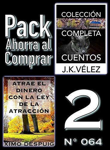 Pack Ahorra al Comprar 2 (Nº 064): Atrae el dinero con la ley de la atracción & Colección Completa Cuentos De Ciencia Ficción y Misterio