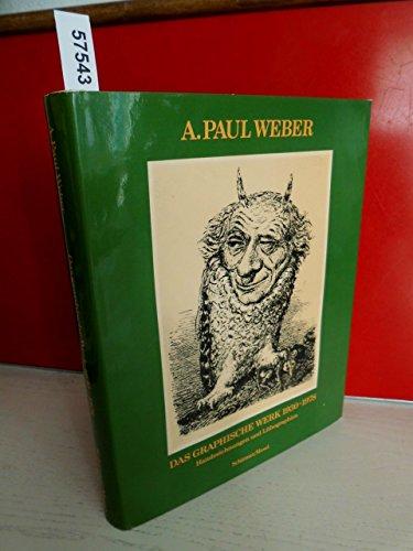 A. Paul Weber. Das graphische Werk 1930-1978. Handzeichnungen und Lithographien.