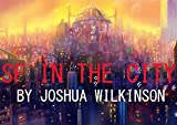 SF in The City Anthology