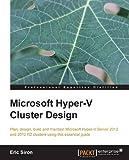 Microsoft Hyper-V Cluster Design