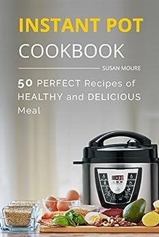 The instant pot cookbook 50 perfect recipes of healthy for Instant pot fish recipes