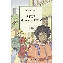 Stop alla violenza!