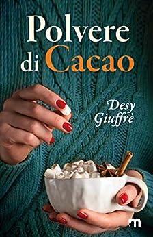 Polvere di cacao di [Giuffrè, Desy]