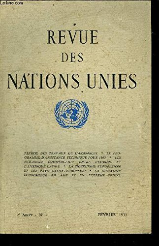 revue-des-nations-unies-2eme-annee-fevrier-1953-n-2-septieme-session-de-l-39-assemble-gnrale-reprise-des-travaux-premire-commission-politique-et-securit-la-question-du-cachemire-runion-de-la-commission-de-concialiation-pour-la-palestine