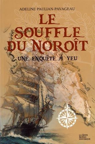 Le souffle du Noroît : une enquête à Yeu